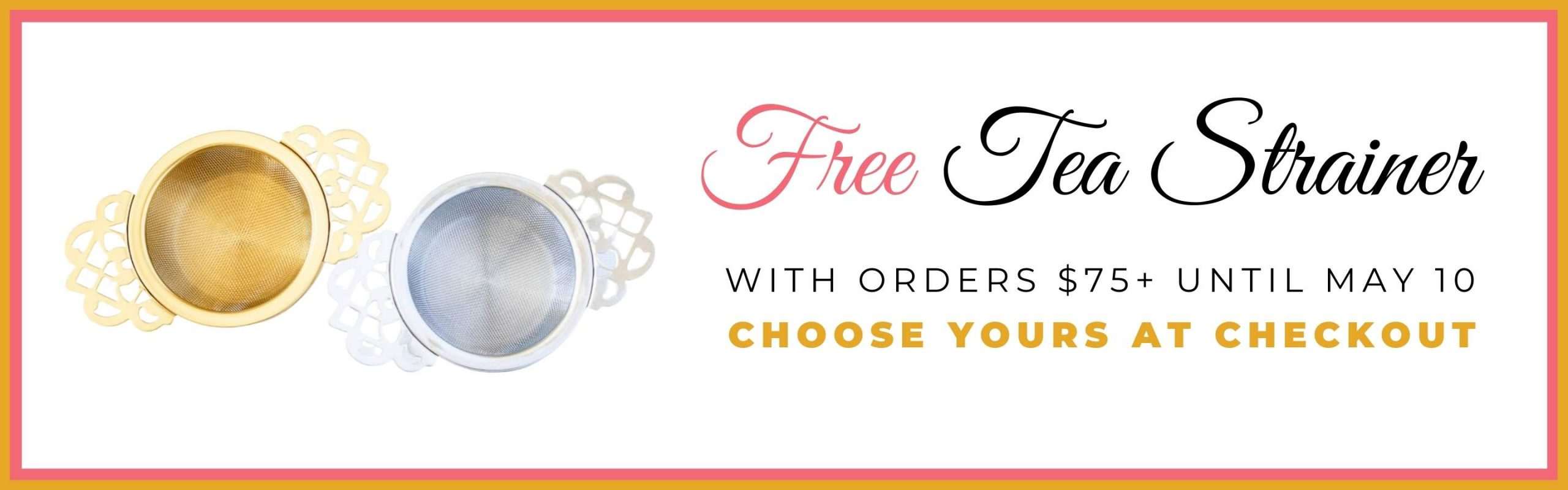 Tea Strainer with Purchase Banner
